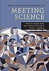 The Cambridge Handbook of Meeting Science (Cambridge Handbooks in Psychology)
