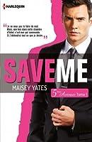 Save Me (5ème Avenue #1)