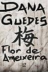 Flor de Ameixeira by Dana Guedes