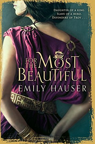 For The Most Beautiful (Golden Apple Trilogy #1)