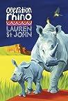 Operation Rhino by Lauren St. John