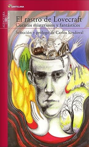 El rastro de Lovecraft by Carlos Sandoval