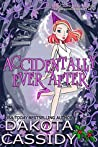 Accidentally Ever After (Accidentals #11)