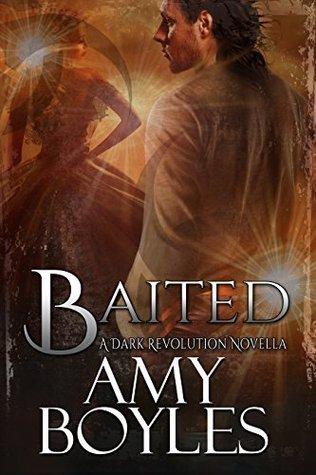 Baited: (A Dark Revolution Novella - Book 3)