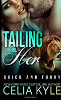 Tailing Her (Quick & Furry #2)