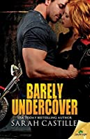 Barely Undercover (Legal Heat, #2)