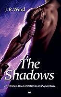 The Shadows (La Confraternita del Pugnale Nero, #13)