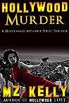 Hollywood Murder (Hollywood Alphabet, #13)