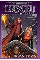 Jim Butcher's The Dresden Files: Down Town Collection