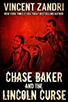 Chase Baker and the Lincoln Curse (Chase Baker #4)