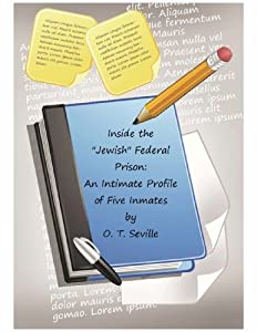 "Inside the ""Jewish"" Federal Prison: Intimate Profiles in Crime"