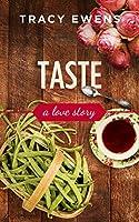 Taste - A Love Story