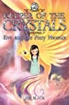 Eve and the Fiery Phoenix (Keeper of the Crystals, #2)