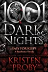 Easy For Keeps (Boudreaux #3.5; 1001 Dark Nights #41)