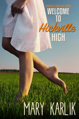 Welcome to Hickville High by Mary Karlik
