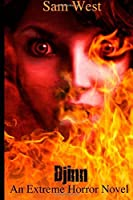 Djinn: An Extreme Horror Novel