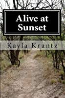 Alive at Sunset (Rituals of the Night #2)