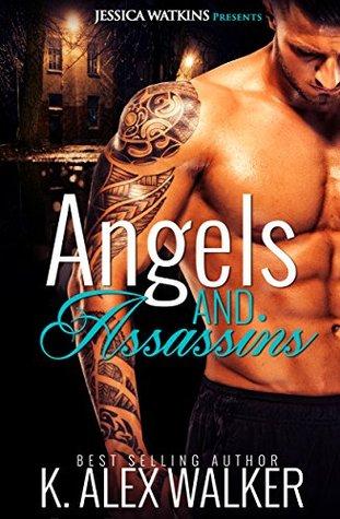 Angels & Assassins (Angels and Assassins #1)