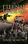 The Eternal Undead (In the Time of the Dead, #3)