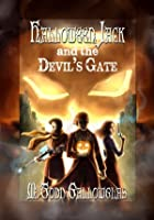 Halloween Jack and the Devil's Gate (Halloween Jack, #1)