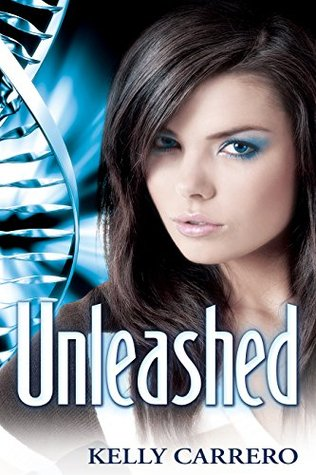 Unleashed by Kelly Carrero