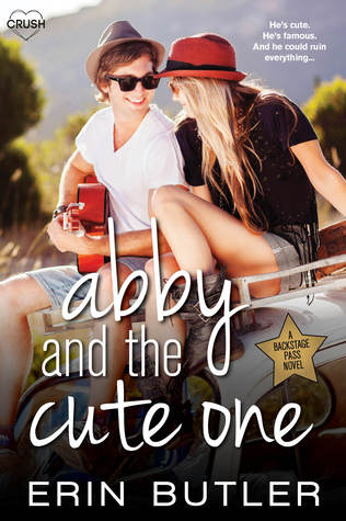 Abby and the Cute One (Backstage Pass, #5)