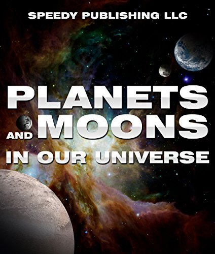 Planets-and-Moons-In-Our-Universe-Children-s-Books-and-Bedtime-Stories-For-Kids-Ages-3-8-for-Fun-Life-Lessons