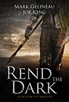 Rend the Dark (Rend the Dark, #1)