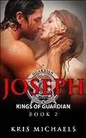 Joseph (Kings of Guardian #2)