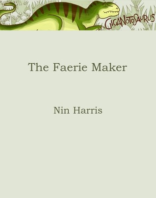 The Faerie-Maker