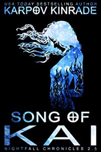 Song of Kai (The Nightfall Chronicles, #3)