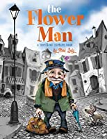 The Flower Man: A Wordless Picture Book