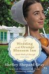 A Wedding at the Orange Blossom Inn (Amish Brides of Pinecraft, #3)