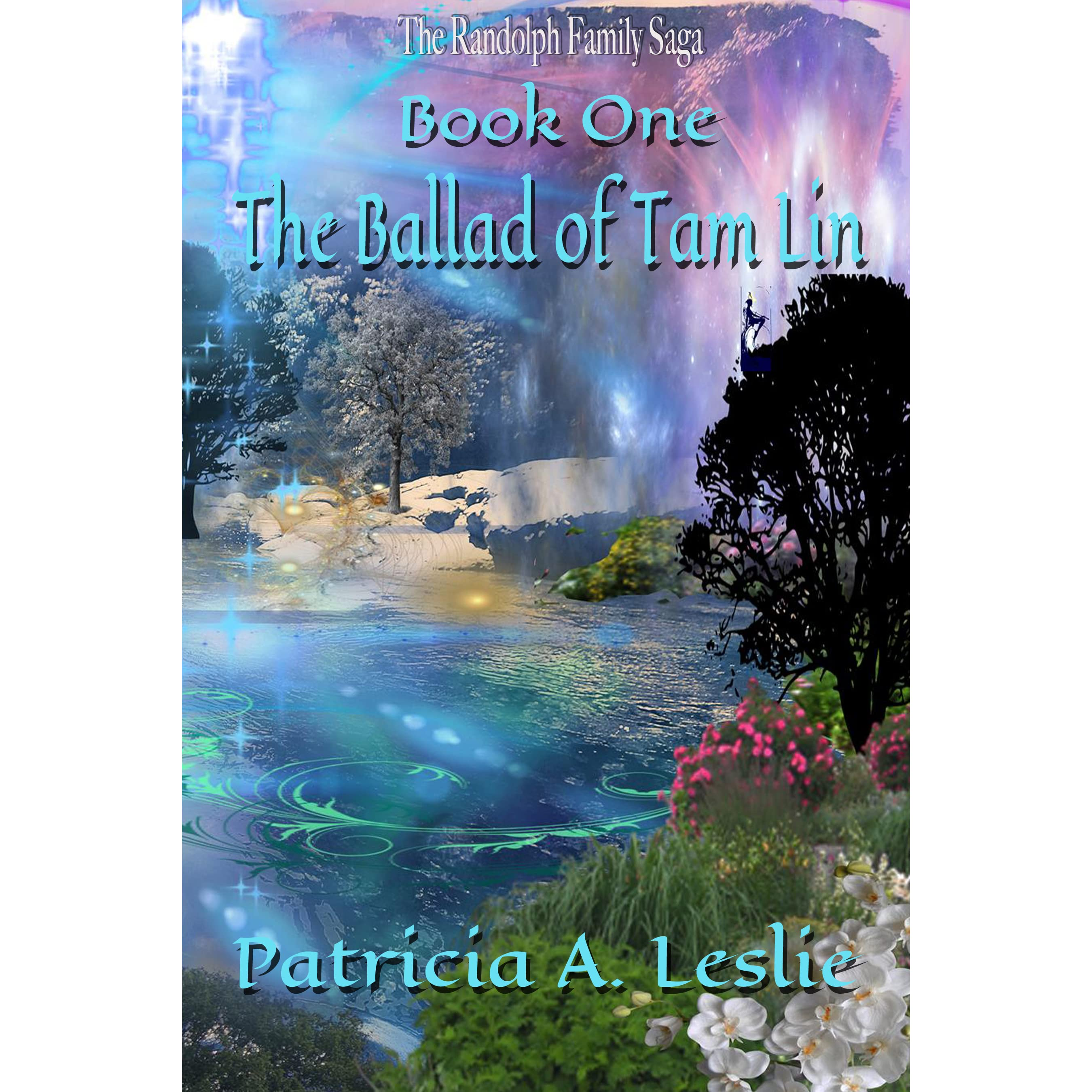 The Ballad of Tam Lin (Legends of the Divine Feminine Book 1)