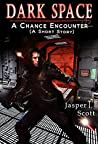 A Chance Encounter (Dark Space #0.5)