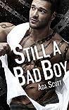 Still a Bad Boy (Still a Bad Boy, #1)