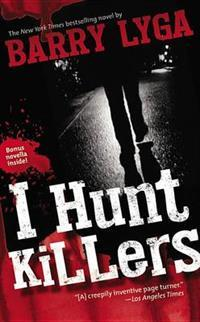 I Hunt Killers (Jasper Dent #1)- Barry Lyga