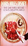 The Day Miss Bessie Lewis Disappeared
