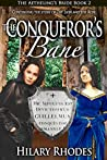 The Conqueror's Bane (The Aetheling's Bride #2)