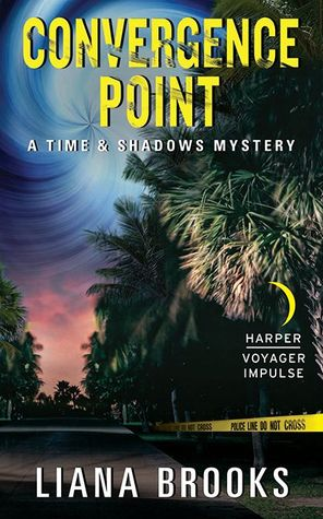 Convergence Point (Time & Shadows Mystery #2)