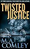 Twisted Justice (Lorne Simpkins, #13)