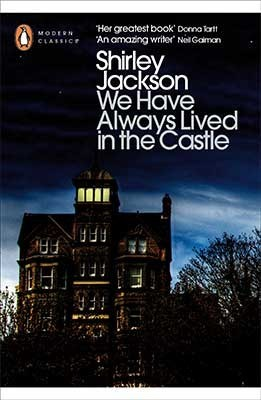 https://www.goodreads.com/book/show/26852229-we-have-always-lived-in-the-castle
