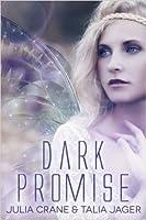 Dark Promise (Between Worlds, #1)