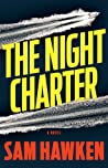 The Night Charter (Camaro Espinoza, #1)