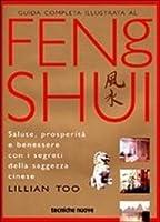 Guida completa illustrata al Feng Shui