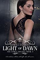 Light of Dawn (The Dawn Trilogy Book 3)