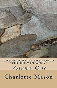 The Holy Infancy (The Saviour of the World #1)