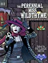 The Perennial Miss Wildthyme