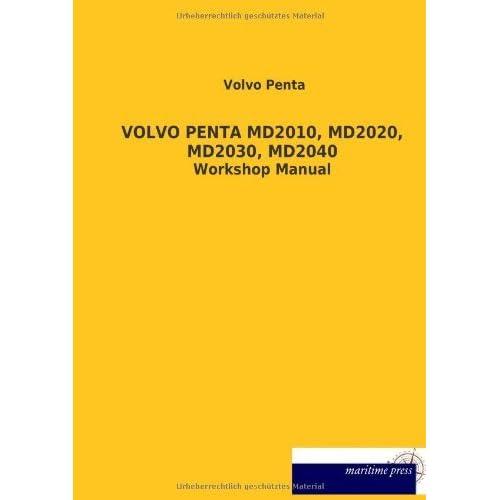Volvo Penta Md2010 Md2020 Md2030 Md2040 By Volvo Penta