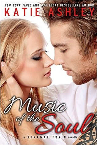 Read Music Of The Soul Runaway Train 25 By Katie Ashley